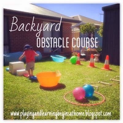 playing and learning begins at home backyard obstacle