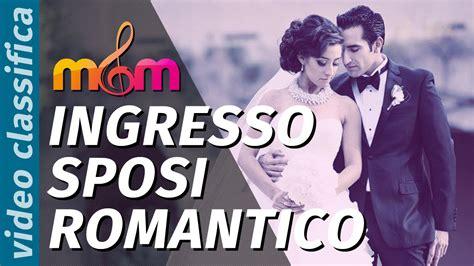canzone ingresso sposi musica per matrimonio top 3 canzoni ingresso sposi