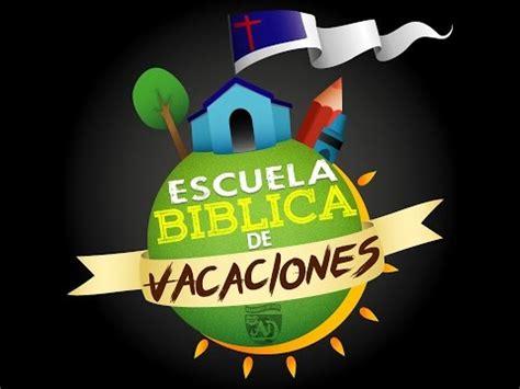 escuela biblica de vacaciones adventista escuela biblica de vacaciones 2017 iglesiamcvc youtube