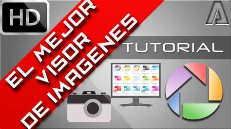 instalar visor imagenes windows 10 descargar e instalar el mejor visualizador de imagenes