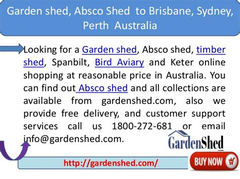 sydney melbourne brisbane perth how to find cheap buy garden shed absco shed to brisbane sydney perth