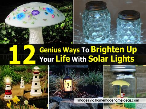 solar light projects 12 genius ways to brighten up your with solar lights