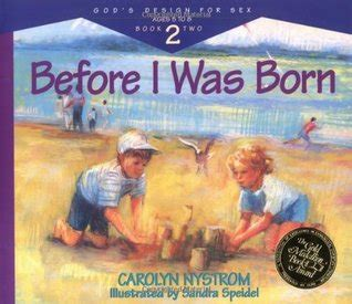 before i was born before i was born god s design for 2 by stanton l reviews discussion bookclubs