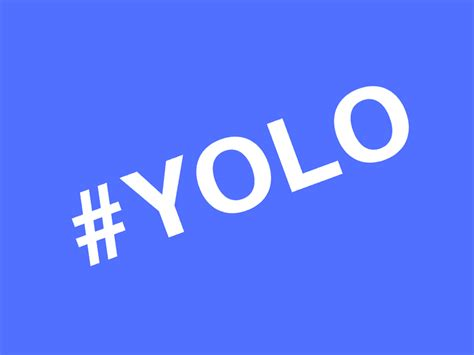 canva meaning yolo definition what it stands for and what it means
