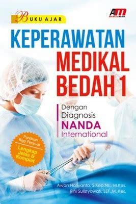 Buku Ajar Keprawatan Medikal Bedah buku ajar keperawatan medikal bedah 1 dengan diagnosis