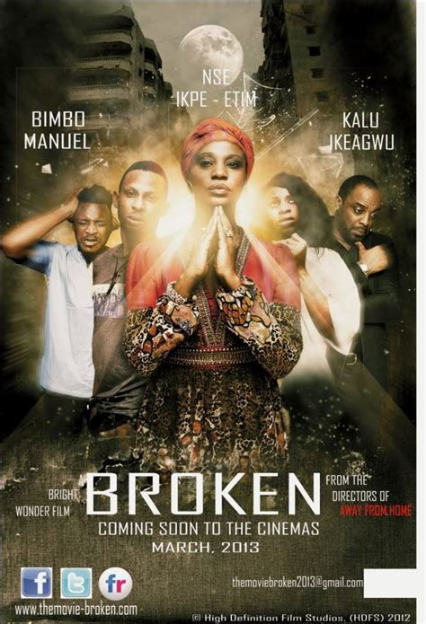 broken movie 2012 nse ikpe etim kalu ikeagwu bimbo manuel star in bright
