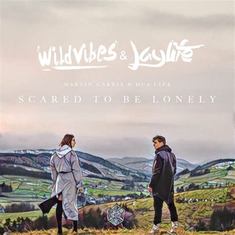 dua lipa chords scared to be lonely martin garrix dua lipa scared to be lonely wildvibes