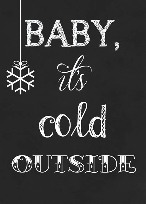 baby it s baby it s cold outside chalkboard style print by