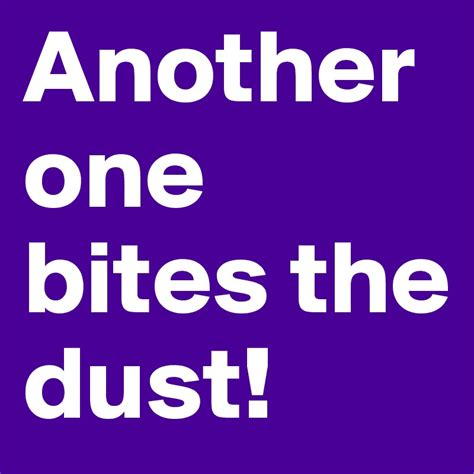 Another One Bites The Dust by Another One Bites The Dust Post By Aluhxbby20 On Boldomatic