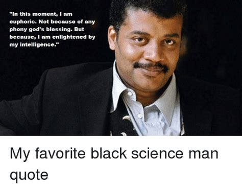 Black Science Man Meme - 25 best memes about black science man quotes black