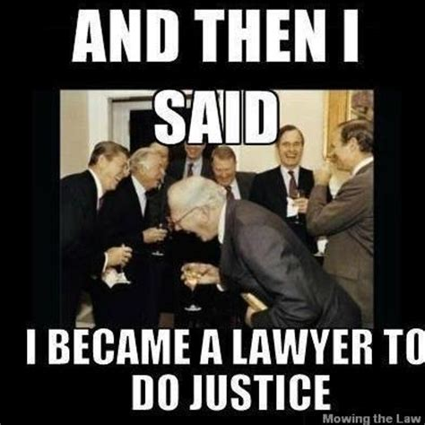 Lawyer Memes - which state bar is discouraging people from going to law