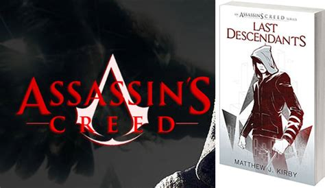 last descendants assassins creed ubisoft and scholastic team for assassin s creed ya novels
