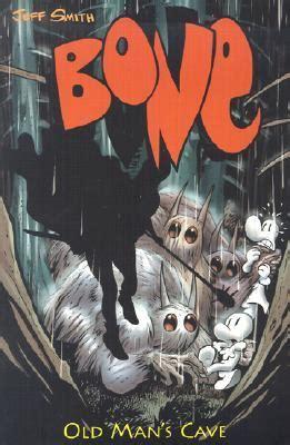 jeff smith bone 8865430419 bone vol 6 old man s cave bone 6 by jeff smith