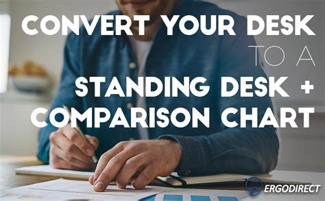 convert your desk to a standing workstation convert your desk to a standing desk comparison chart