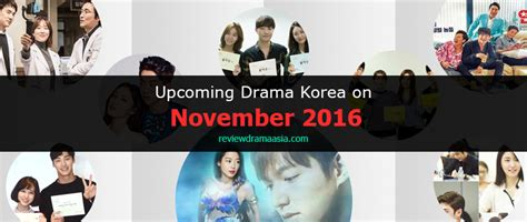 film korea action terbaru 2016 daftar drama korea terbaru bulan november 2016 review
