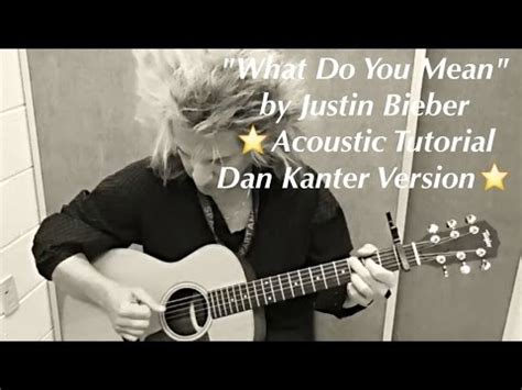 tutorial guitar what do you mean quot what do you mean quot justin bieber acoustic guitar