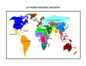 Ap World Regions Map by World Regions Maps Mrs Lester S Ap World History Class