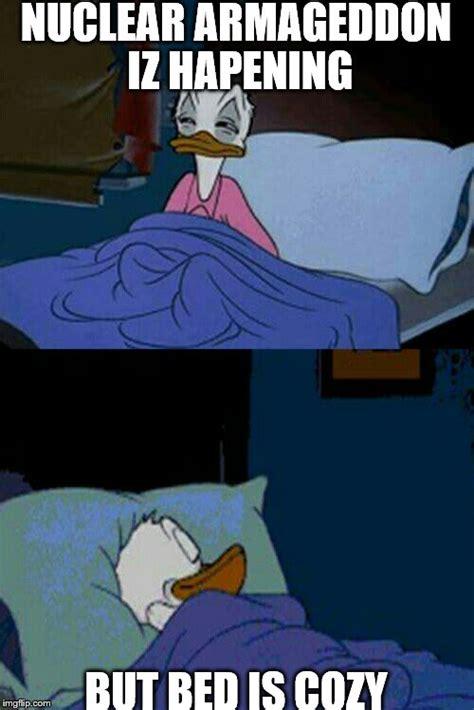 sleepy donald duck in bed imgflip