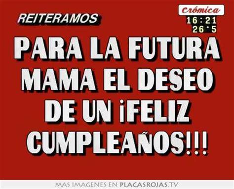 imagenes cumpleaños para la mama para la futura mam 225 el deseo de un 161 feliz cumplea 209 os