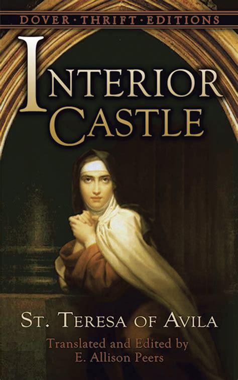 Interior Castle Teresa Of Avila by Jesus Is In Favor Of Globalism Seekingwisdomsharing