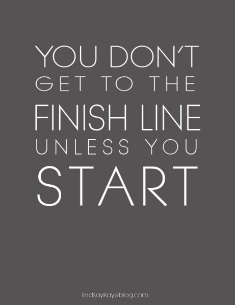 the finish line was just the start a marathon runner s memoir of relentlessness resilience renewal books reach the finish line quotes quotesgram