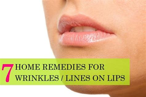 7 Wrinkle Areas And How To Treat Them by Home Remedies Remedies And Lip On