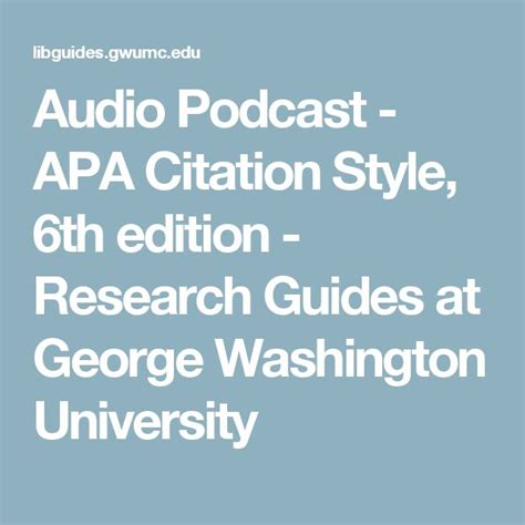 How To Reference A Podcast In An Essay by 25 Best Ideas About Apa Format 6th Edition On Apa 6 Format Apa Style Paper And Apa