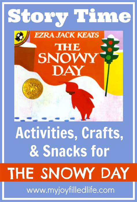 from the day books the snowy day story time activities my filled