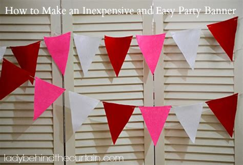 How To Make A Paper Banner - how to make an inexpensive and easy banner