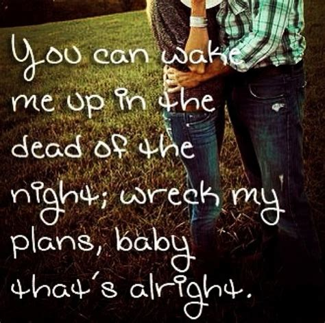 luke bryan song quotes luke bryan song lyrics quote quote number 601903