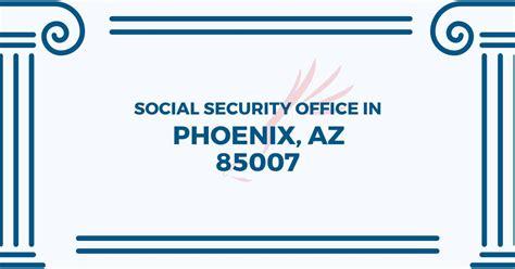 social security office in arizona 85007 get