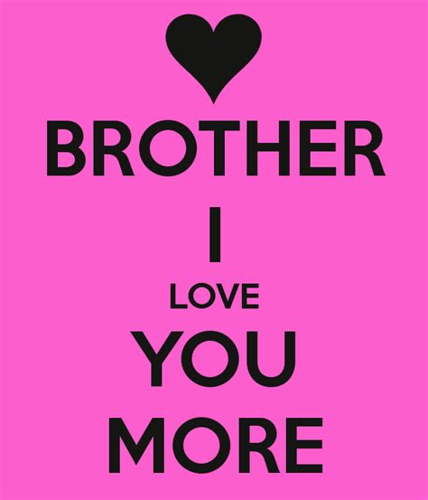 Images Of Love You Brother | i love you brother wallpapers www imgkid com the image
