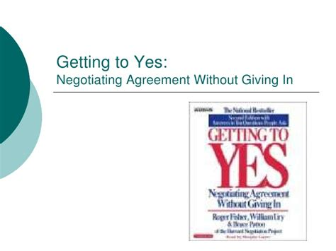 Getting To Yes getting to yes negotiating agreement without giving in