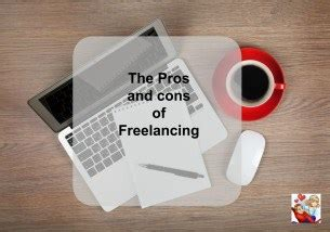 7 Downsides Of Being A Freelancer by Pros And Cons Of Being A Freelancer Emmy S Mummy