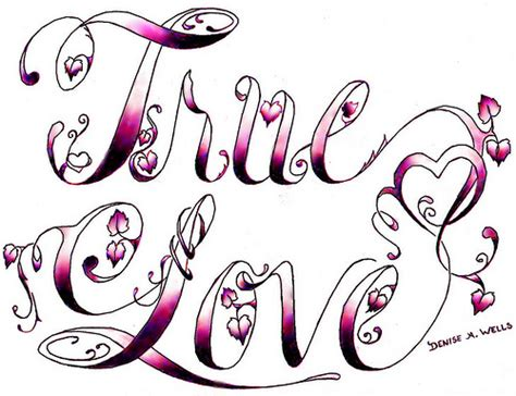 true love tattoo design by denise a wells flickr