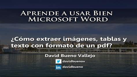 Extraer Imagenes De Pdf A Word | convertir pdf a word 191 c 243 mo extraer im 225 genes tablas y