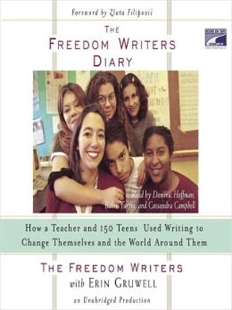 the freedom writers diary how a and 150 used writing to change themselves and the world around them freedom writers diary book pdf www