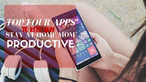 top four apps to keep any stay at home productive