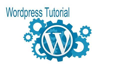 wordpress tutorial beginners step step wordpress tutorial for beginners step by step wordpress
