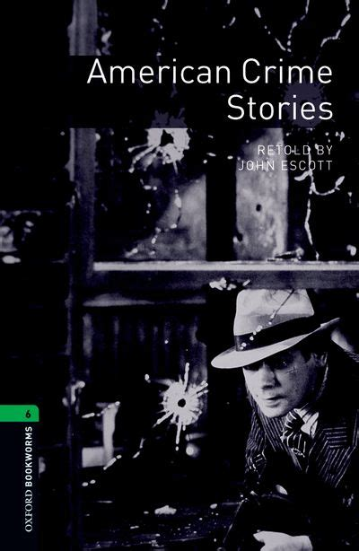 libro macmillan literature collections crime oxford bookworms library third edition stage 6 american crime stories stage 6 by escott