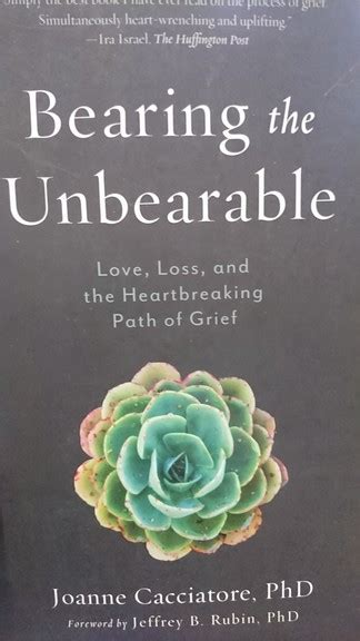 bearing the unbearable love loss and the heartbreaking path of grief ebook new arrivals