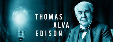 biography of thomas alva edison simplyknowledge biographies thomas edison