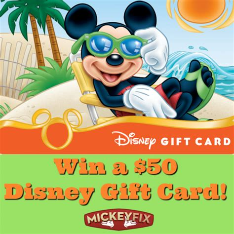 Win Disney Gift Card - celebrate summer and win a 50 disney gift card mickey fix