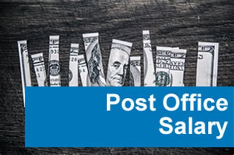 Post Office Salary by Post Office Salary And Benefits Post Office