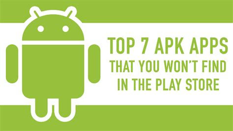 great apk apps top 7 apk apps that you won t find in the play store biz warriors