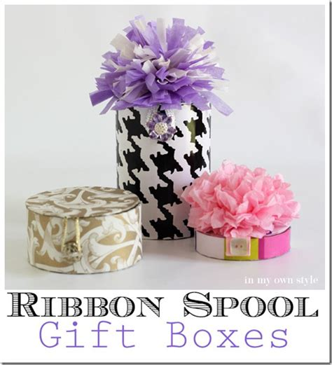 gift wrapped boxes gift box idea recycle a ribbon spool in my own style