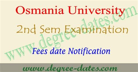 Ou Mba 2nd Sem Fees 2017 by Ou Degree 2nd Sem Fee Last Date 2017 Time Table 1st Year
