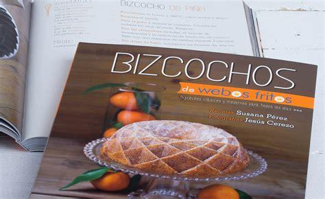 libro bizcochos de webos fritos libro bizcochos webos fitos recetas para hornear en casa