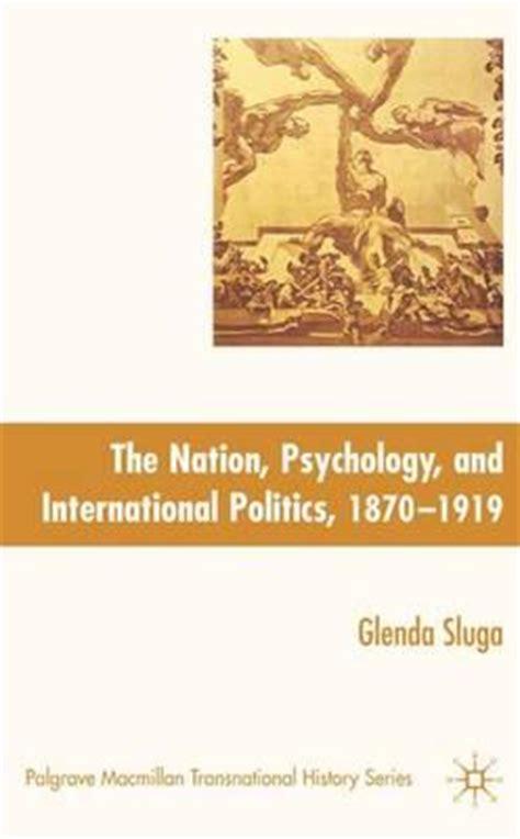 nation psychology and international politics 1870 1919