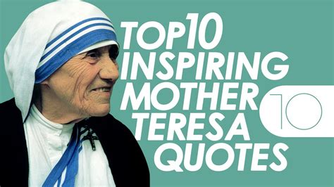 mother teresa mother teresa quotes and mothers on pinterest top 10 inspiring mother teresa quotes youtube